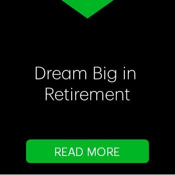 Dream Big in Retirement Button_ENG.JPG