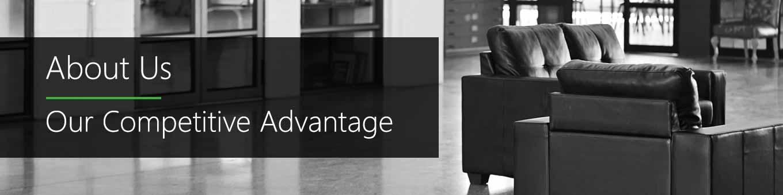 About Us –Our Competitive Advantage